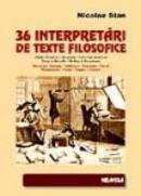 36 Interpretari De Texte Filozofice - Nicolae Stan