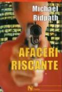 Afaceri Riscante - Michael Ridpath