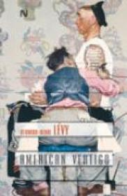 American Vertigo - Bernard-Henri Levy