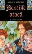 Bestiile Ataca - E. Rose Sabin