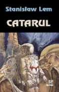 Catarul - Stanislaw Lem