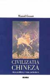 Civilizatia chineza - Marcel Granet