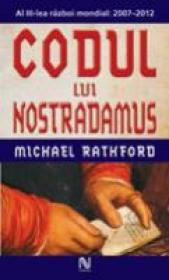 Codul Lui Nostradamus - Michael Rathford