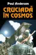 Cruciada in cosmos - Poul Anderson