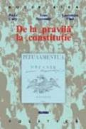 De La Pravila La Constitutie - Ioan Stanomir