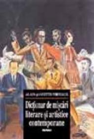 Dictionar De Miscari Literare Si Artistice Contemporane -