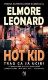 Hot Kid - Elmore John Leonard Jr.