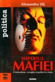 Imperiul mafiei - Alessandro Silj