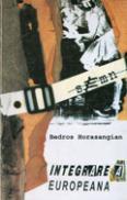 Integrarea europeana - Bedros Horasangian