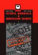 Istoria mondiala a serviciilor secrete I + II (2 vol.) - Roger Faligot