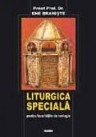 Liturgica Speciala - Pr. Prof. Dr. Ene Braniste