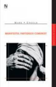 Manifestul Partidului Comunist - Karl Marx, Friedrich Engels