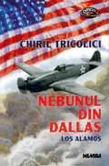 Nebunul din Dallas - Chiril Tricolici