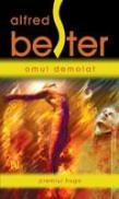 Omul Demolat - Alfred Bester