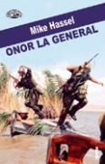 Onor la general - Mike Hassel