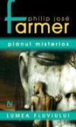 Planul Misterios (vol. 3) - Philip Jose Farmer