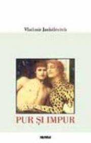 Pur Si Impur - Vladimir Jankelevitch