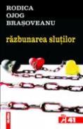 Razbunarea slutilor - Rodica Ojog-Brasoveanu