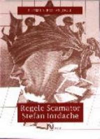 Regele Scamator. Stefan Iordache - Ludmila Patlanjoglu