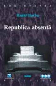 Republica absenta - Daniel Barbu