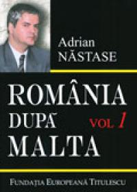 Romania dupa Malta (2 vol.) - Adrian Nastase