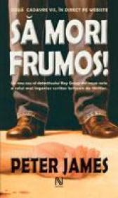 Sa Mori Frumos! - Peter James
