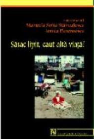 Sarac Lipit, Caut Alta Viata! - Manuela Sofia Stanculescu/Ionica Berevoescu