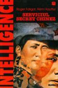 Serviciul secret chinez - Roger Faligot