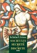 Societati secrete si discrete - Emilian Dobrescu