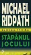 Stapanul Jocului - Michael Ridpath