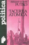Tacerea atomica - Arkadi si Boris Putko