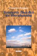 Temeiurile filozofice ale liberalismului - Francisco Vergara