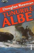 Tunurile Albe - Douglas Reeman