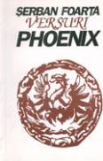 Versuri phoenix - Serban Foarta