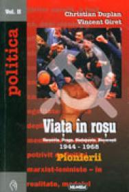 Viata in Rosu, vol. I + II - Christian Duplan