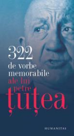 322 de vorbe memorabile ale lui Petre Tutea - Tutea Petre