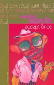 Accept orice - Mayle Peter