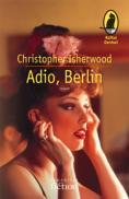 Adio, Berlin - Isherwood Christopher
