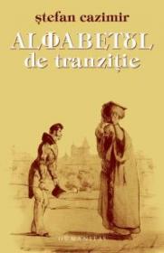 Alfabetul de tranzitie - Cazimir Stefan