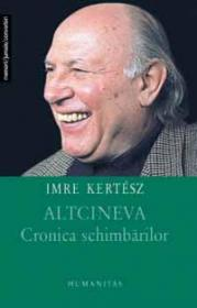 Altcineva - Kertesz Imre