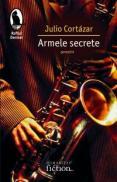 Armele secrete - Cortazar Julio