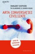 Arta conversatiei civilizate - Shepherd Margaret