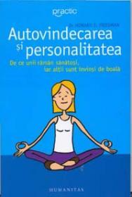 Autovindecarea si personalitatea - Friedman Howard S.