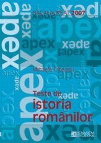 Bacalaureat 2007. Teste de istoria romanilor. Clasa a XII a - Mihaela Olteanu