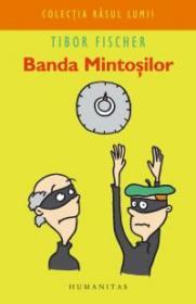 Banda Mintosilor - Fischer Tibor