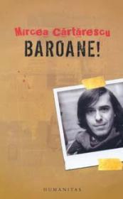 Baroane! - Cartarescu Mircea