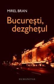 Bucuresti, dezghetul - Bran Mirel