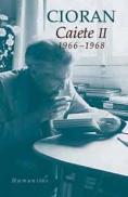 Caiete II. 1966-1968 - Cioran Emil