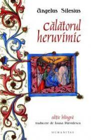 Calatorul heruvimic (ed. bilingva) - Silesius Angelus