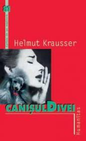 Canisul Divei - Krausser Helmut